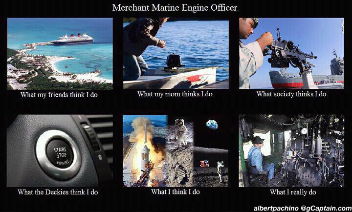 marine engineers what they think i do scuttlebutt gcaptain forum